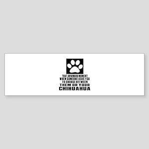 Chihuahua Awkward Dog Designs Sticker (Bumper)