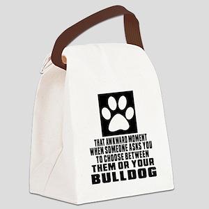 Bulldog Awkward Dog Designs Canvas Lunch Bag