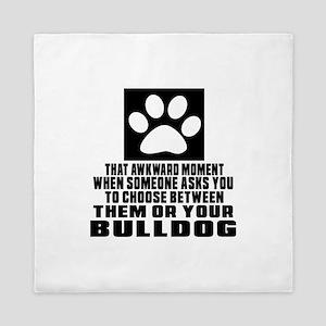 Bulldog Awkward Dog Designs Queen Duvet