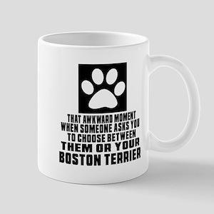 Boston Terrier Awkward Dog Designs Mug