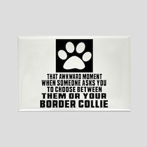 Border Collie Awkward Dog Designs Rectangle Magnet