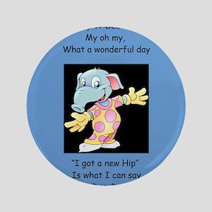 """Hip-A-Dee-Doo-Dah 3.5"""" Button"""