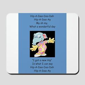 Hip-A-Dee-Doo-Dah Mousepad