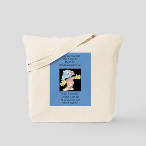 Hip-A-Dee-Doo-Dah Tote Bag