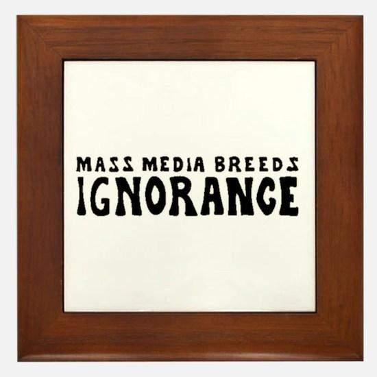 Ignorance Framed Tile