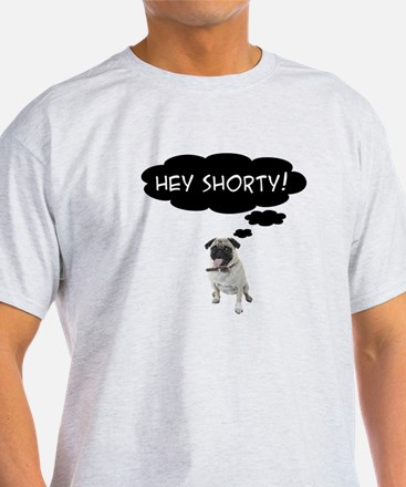Hey Shorty White T-Shirt