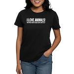 I Love Animals Women's Dark T-Shirt
