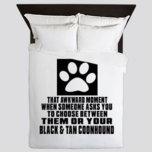 Black & Tan Coonhound Awkward Dog Desi Queen Duvet