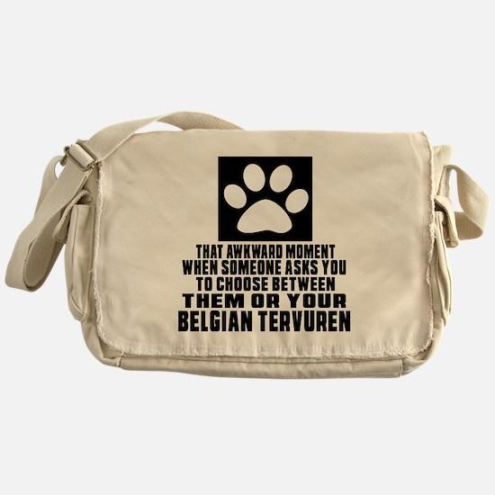 Belgian Tervuren Awkward Dog Designs Messenger Bag
