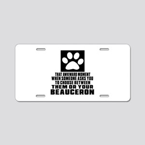 Beauceron Awkward Dog Desig Aluminum License Plate
