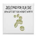Jesus Paid For Our Sins Tile Coaster
