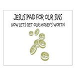 Jesus Paid For Our Sins Small Poster