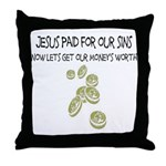 Jesus Paid For Our Sins Throw Pillow