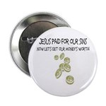 Jesus Paid For Our Sins Button