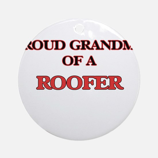 Proud Grandma of a Roofer Round Ornament