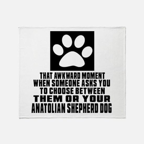 Anatolian Shepherd dog Awkward Dog D Throw Blanket