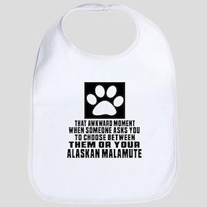 Alaskan Malamute Awkward Dog Designs Bib