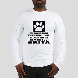 Akita Awkward Dog Designs Long Sleeve T-Shirt