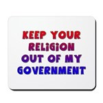 Keep Your Religion Out Of My Mousepad