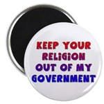 Keep Your Religion Out Of My Magnet
