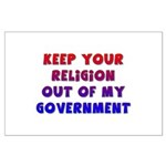 Keep Your Religion Out Of My Large Poster