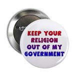 Keep Your Religion Out Of My Button