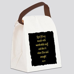 Lord Fill my Mouth Canvas Lunch Bag