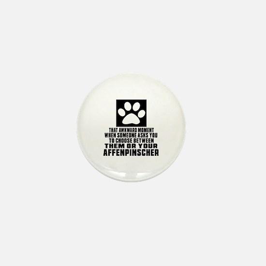 Affenpinscher Awkward Dog Designs Mini Button