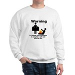 If Your Question Is Stupid... Sweatshirt