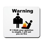 If Your Question Is Stupid... Mousepad