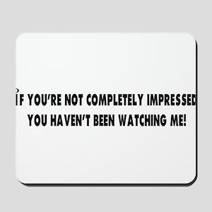 impressed  Mousepad