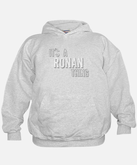 Its A Ronan Thing Sweatshirt