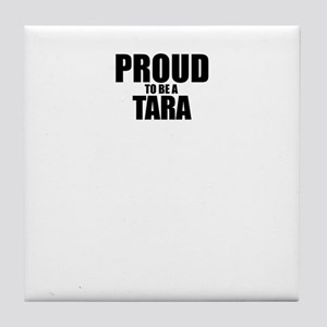 Proud to be TANNER Tile Coaster