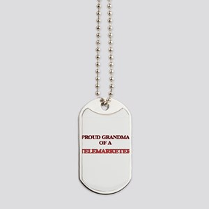 Proud Grandma of a Telemarketer Dog Tags