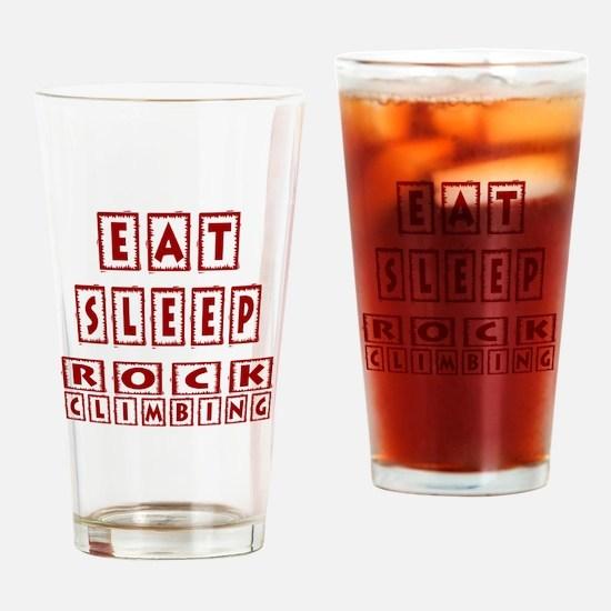 Eat Sleep Rock Climbing Drinking Glass