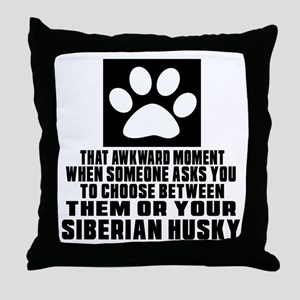 Siberian Husky Awkward Dog Designs Throw Pillow