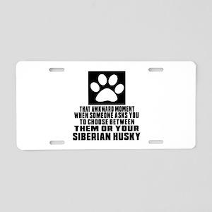 Siberian Husky Awkward Dog Aluminum License Plate