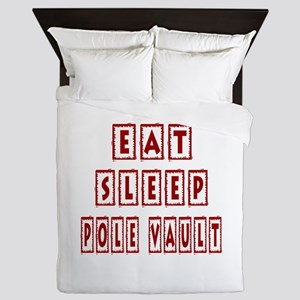 Eat Sleep Pole Vault Queen Duvet