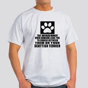 Scottish Terrier Awkward Dog Designs Light T-Shirt