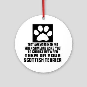 Scottish Terrier Awkward Dog Design Round Ornament