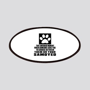Samoyed Awkward Dog Designs Patch