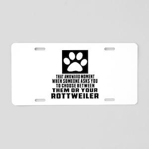 Rottweiler Awkward Dog Desi Aluminum License Plate