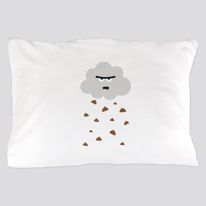 Poo- weather Pillow Case
