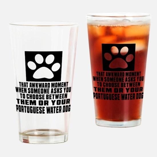 Portuguese Water Dog Awkward Dog De Drinking Glass