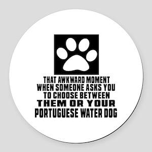 Portuguese Water Dog Awkward Dog Round Car Magnet
