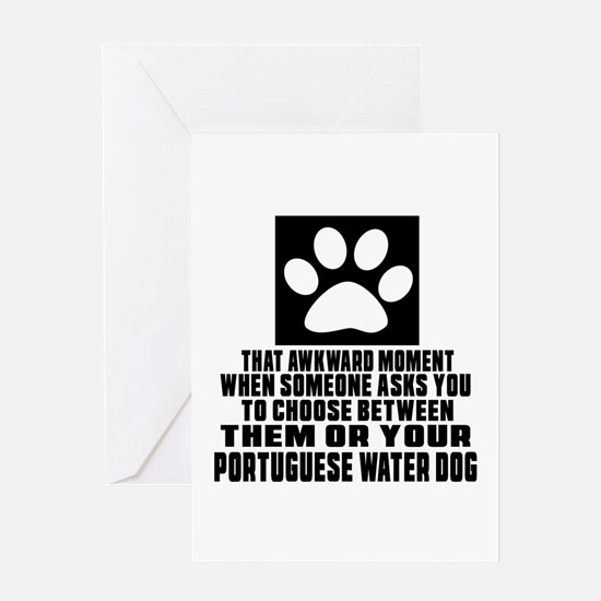 Portuguese Water Dog Awkward Dog Des Greeting Card