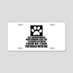 Portuguese Water Dog Awkwar Aluminum License Plate