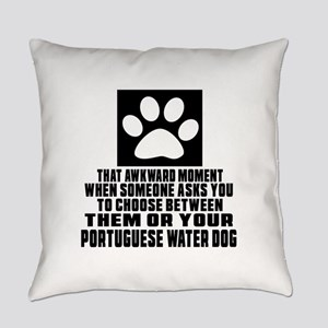 Portuguese Water Dog Awkward Dog D Everyday Pillow