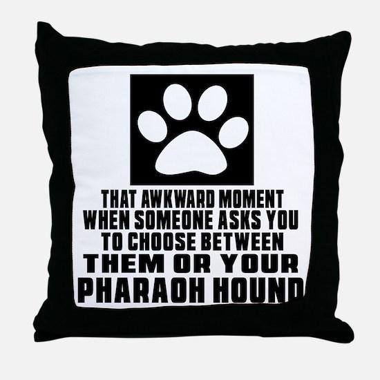 Pharaoh Hound Awkward Dog Designs Throw Pillow