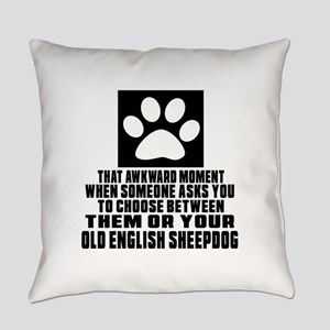 Old English Sheepdog Awkward Dog D Everyday Pillow